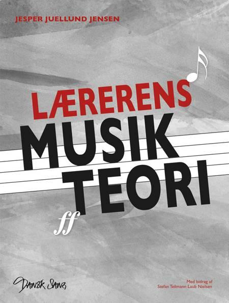 Lærerens musikteori af Jesper Juellund Jensen og Stefan Teilmann Laub Nielsen