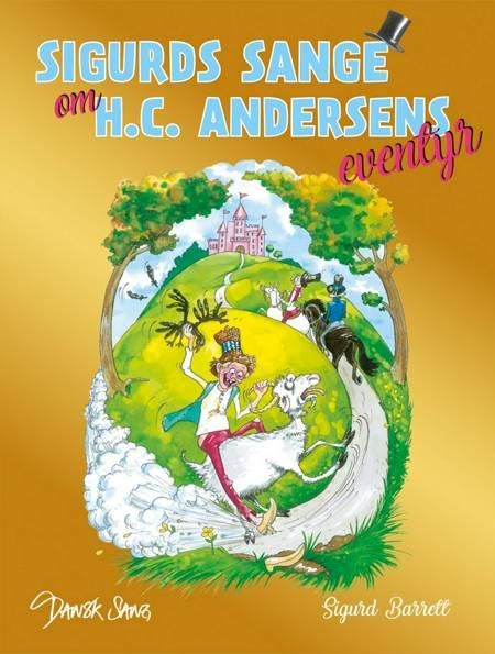 Sigurds sange om H.C. Andersens eventyr af Sigurd Barrett