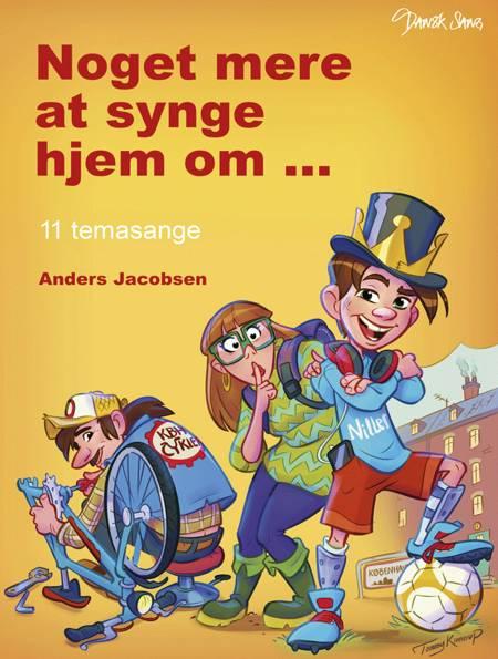 Noget mere at synge hjem om af Anders Rendbæk Jacobsen