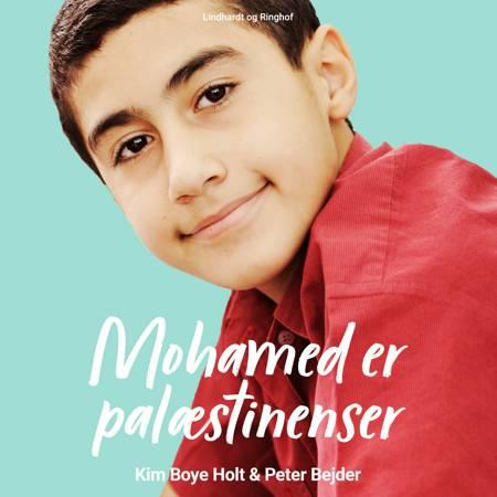 Mohamed er palæstinenser af Kim Boye Holt og Padde - Peter Bejder