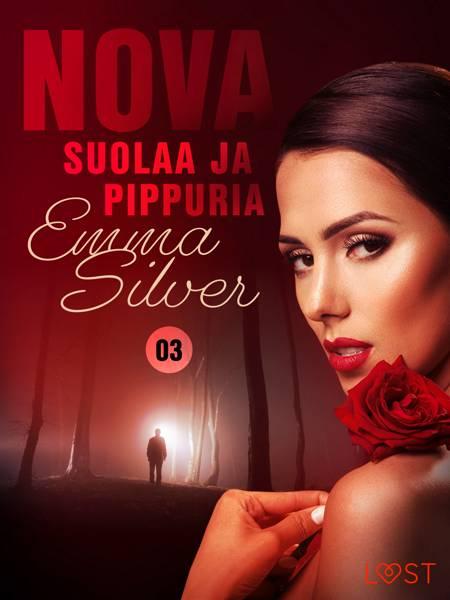 Nova 3: Suolaa ja pippuria - eroottinen novelli af Emma Silver