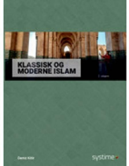 Klassisk & moderne islam af Deniz Kitir og Christian Vollmond