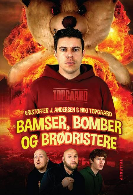 Bamser, bomber og brødristere af Kristoffer Jacob Andersen og Niki Topgaard