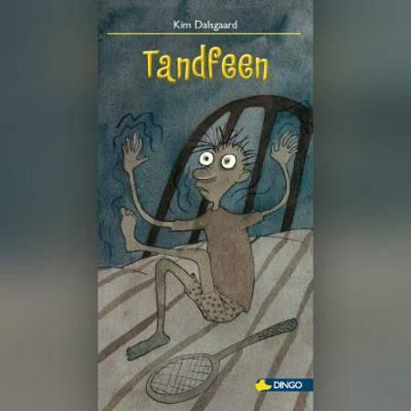 Tandfeen af Kim Dalsgaard