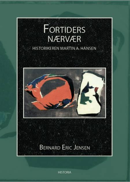 Fortiders nærvær af Bernard Eric Jensen