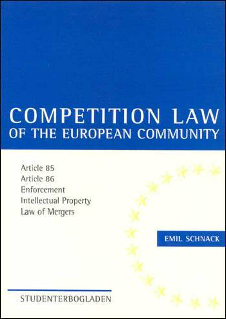 Competition Law of the European Community af Emil Schnack