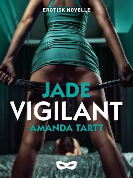 Vigilant af Amanda Tartt