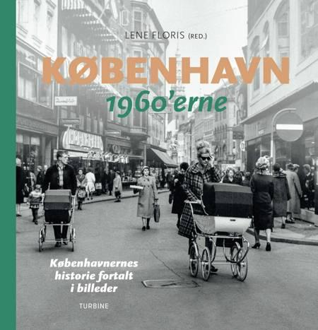 København - 1960'erne af Lene Floris