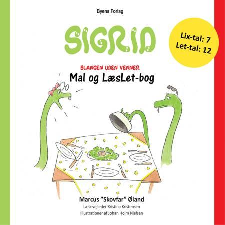 Sigrid - slangen uden venner af Marcus og Marcus ''Skovfar'' Øland