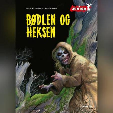 Bødlen og heksen af Lars Holmgaard Jørgensen