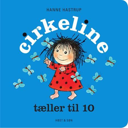 Cirkeline tæller til 10 af Hanne Hastrup