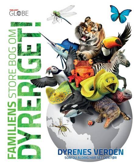 Familiens store bog om dyreriget!