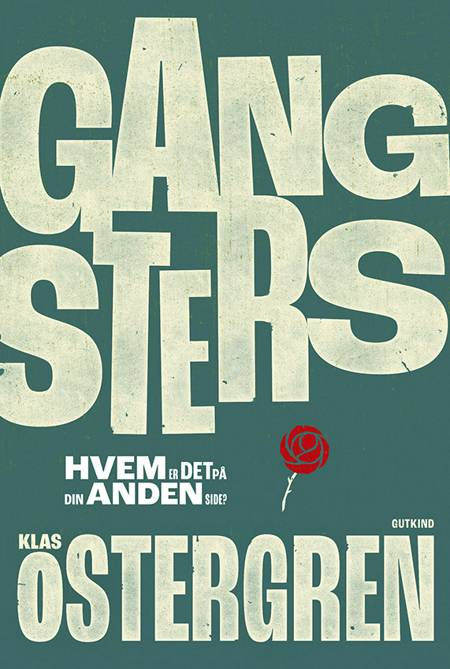 Gangsters af Klas Östergren