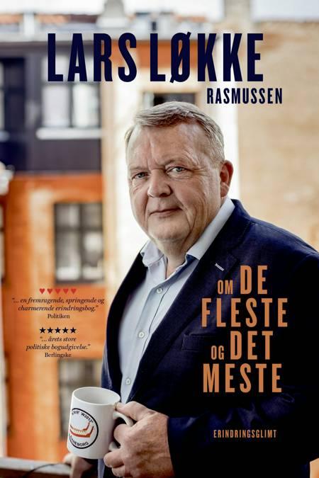 Om de fleste og det meste af Lars Løkke Rasmussen