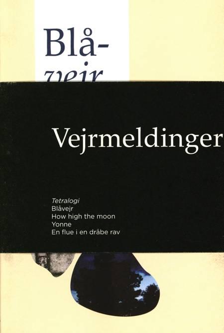 Vejrmeldinger, Tetralogi af Per Aage Brandt