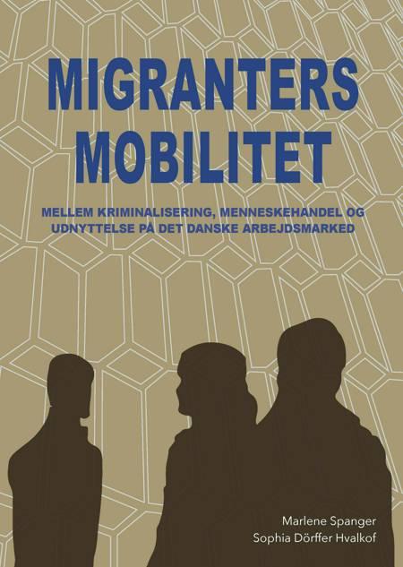 Migranters mobilitet af Sophia Dörffer Hvalkof og Marlene Spanger
