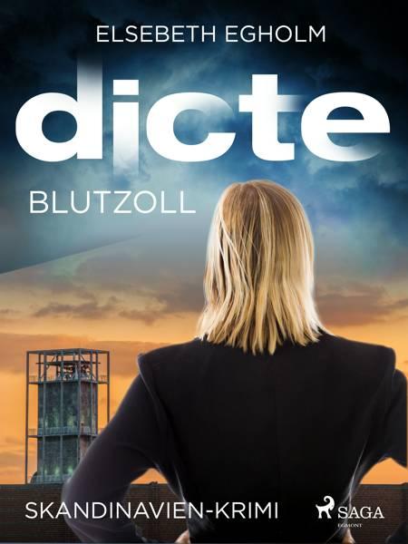Blutzoll: Skandinavien-Krimi af Elsebeth Egholm