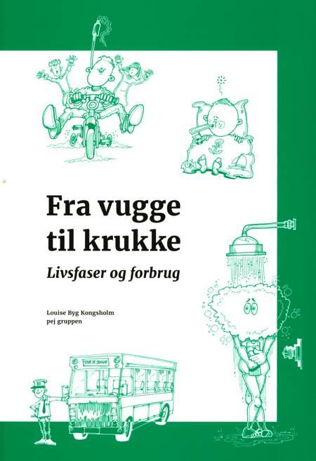 Fra vugge til krukke - livsfaser og forbrug af Louise Byg Kongsholm