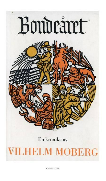 Bondeåret : en krönika af Vilhelm Moberg