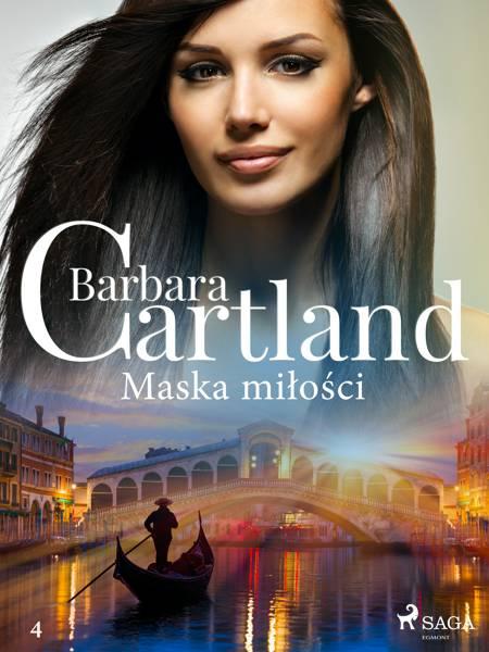 Maska miłości - Ponadczasowe historie miłosne Barbary Cartland af Barbara Cartland