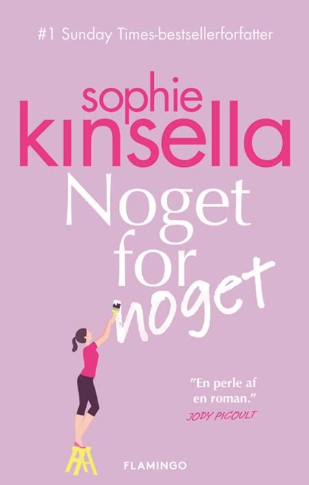 Noget for noget af Sophie Kinsella