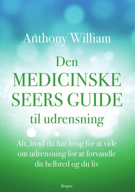 Den medicinske seers guide til udrensning af Anthony William