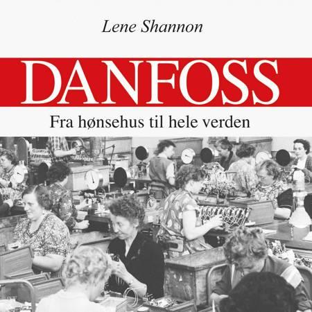 Danfoss af Lene Shannon
