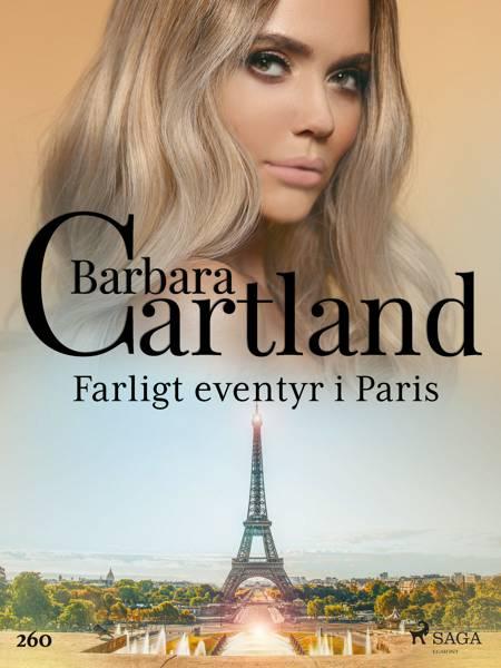 Farligt eventyr i Paris af Barbara Cartland