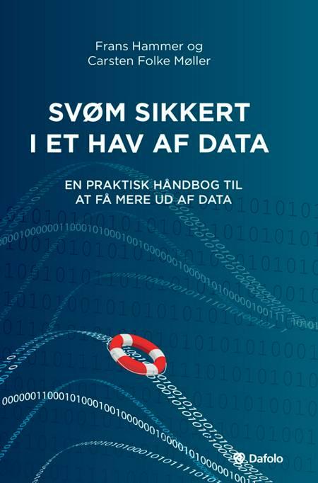 Svøm sikkert i et hav af data af Carsten Folke Møller og Frans Hammer
