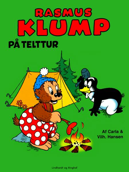 Rasmus Klump på telttur af Vilhelm Hansen og Carla Hansen