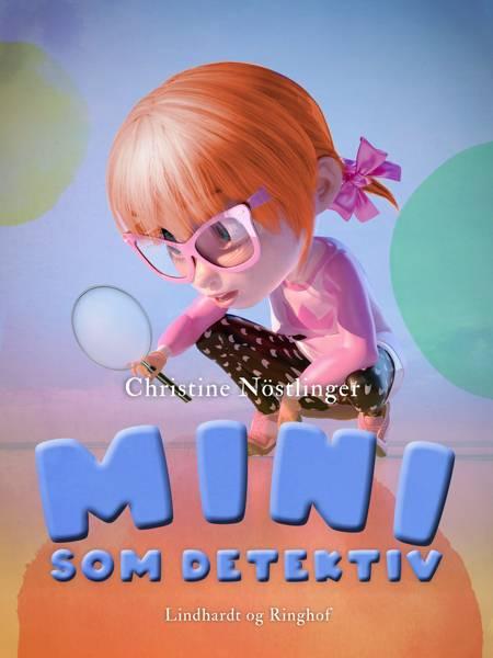 Mini som detektiv af Christine Nöstlinger