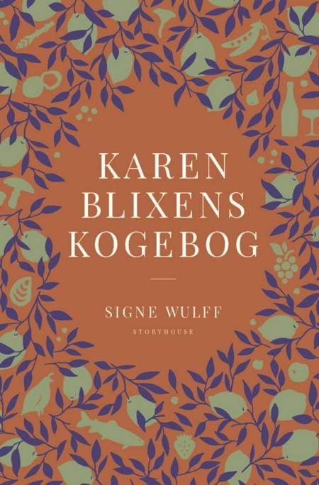 Karen Blixens kogebog af Signe Wulff