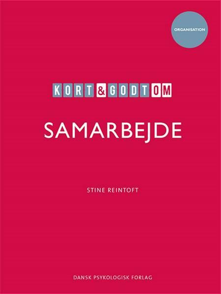 Kort & godt om SAMARBEJDE af Stine Reintoft