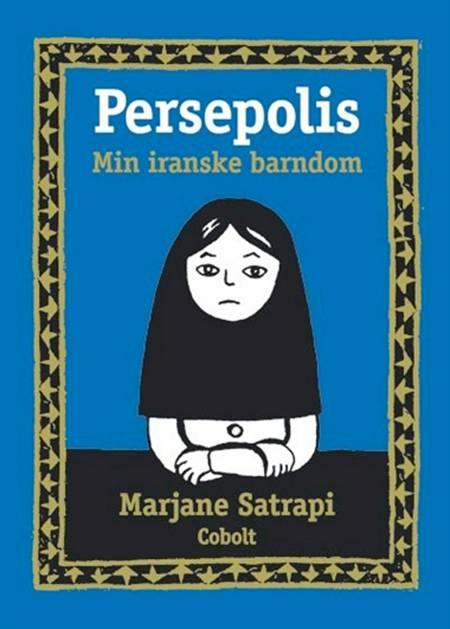 Min iranske barndom af Marjane Satrapi