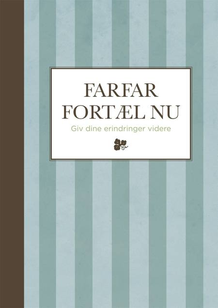 Farfar - fortæl nu - stribet af Elma van Vliet