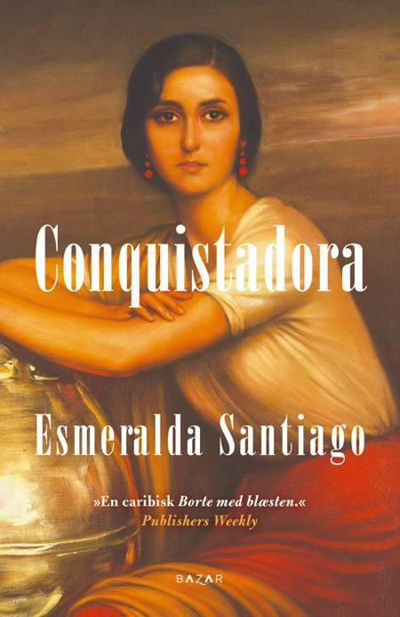 Conquistadora af Esmeralda Santiago