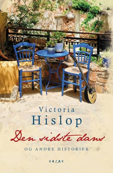 Den sidste dans og andre historier af Victoria Hislop