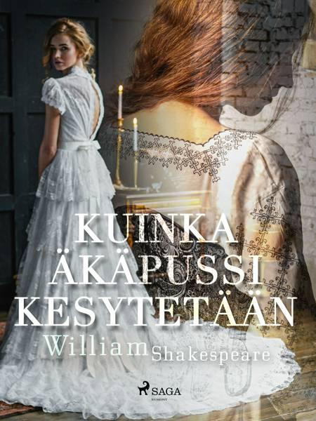Kuinka äkäpussi kesytetään af William Shakespeare