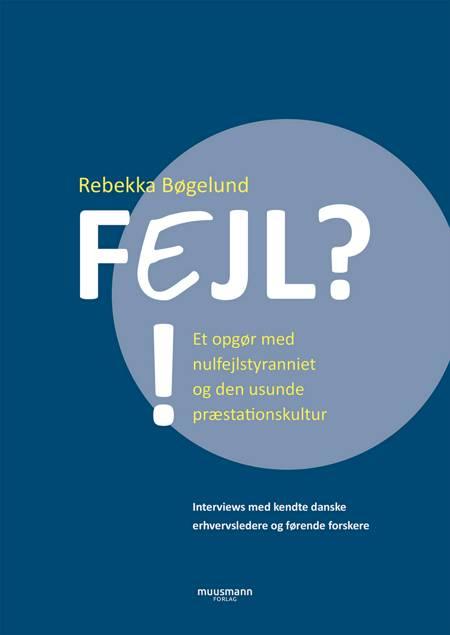 FEJL?!. af Rebekka Bøgelund