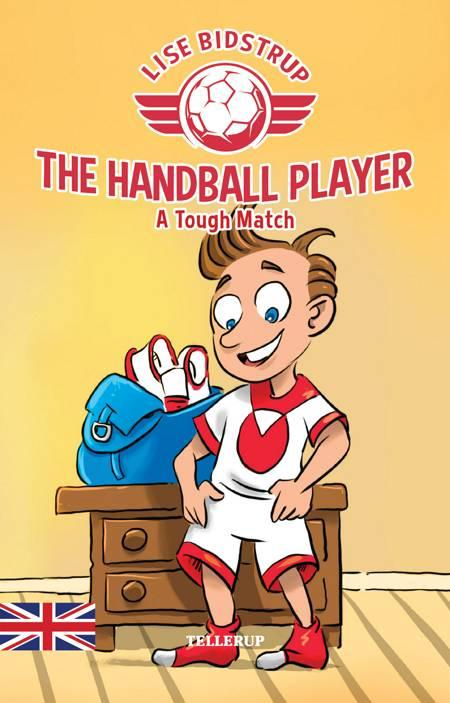 The Handball Player #1: A Tough Match af Lise Bidstrup