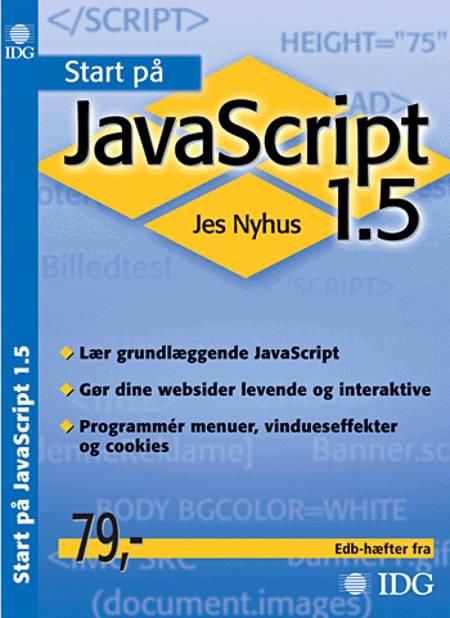 Start på JavaScript 1.5 af Jes Nyhus