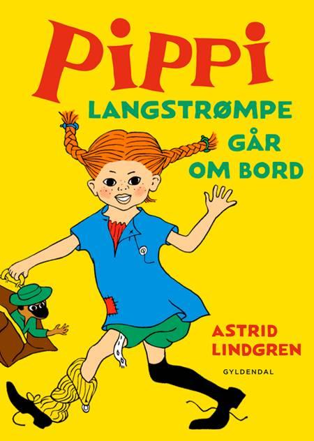 Pippi Langstrømpe går om bord af Astrid Lindgren