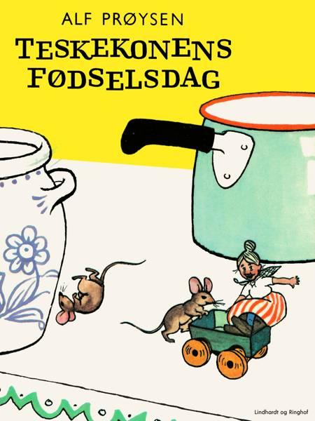 Teskekonens fødselsdag af Alf Prøysen