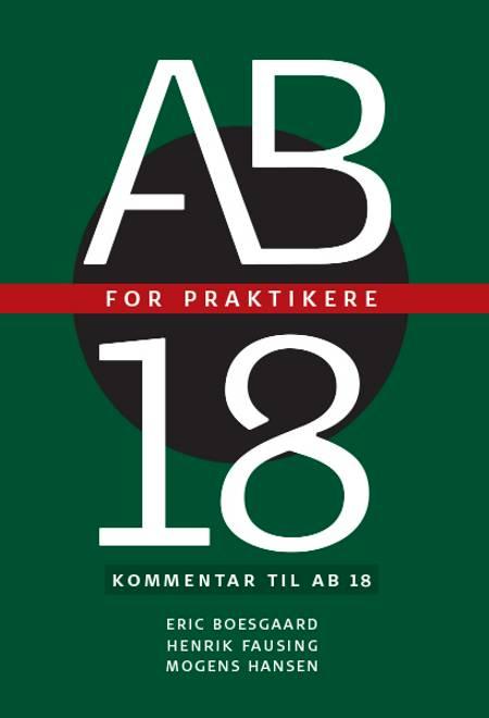 AB 18 for praktikere af Mogens Hansen, Eric Boesgaard og Henrik Fausing
