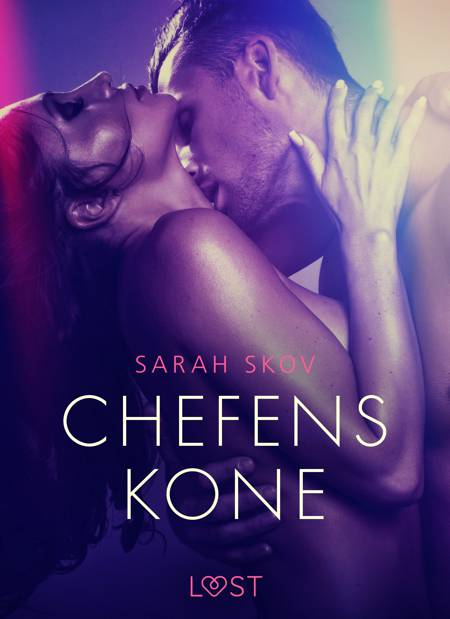 Chefens kone - erotisk novelle af Sarah Skov