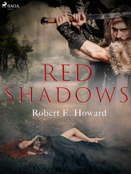 Red Shadows af Robert E. Howard