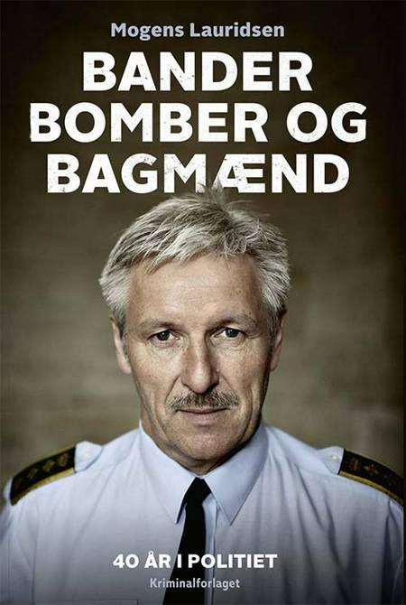Bander, bomber og bagmænd af Preben Lund og Mogens Lauridsen