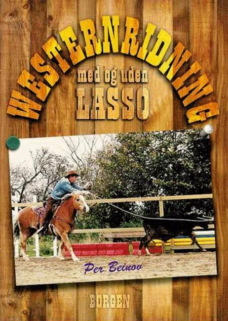 Westernridning med og uden lasso af Per Beinov