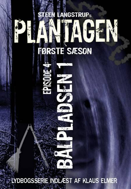 Plantagen, sæson 1, episode 4 af Steen Langstrup