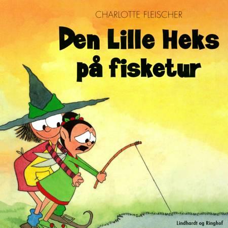 Den lille heks på fisketur af Charlotte Fleischer